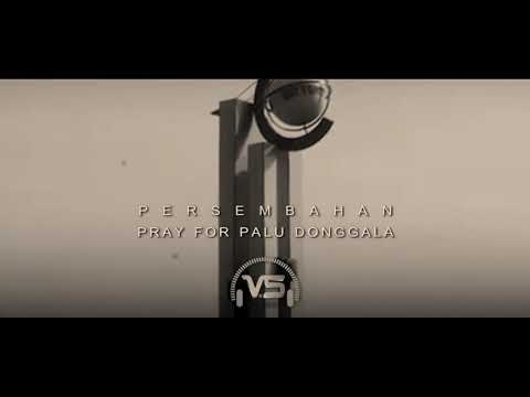 Lagu untuk PALU   Pray for Palu, sigi dan Donggala    Sangat Menyentuh   REUPLOAD   