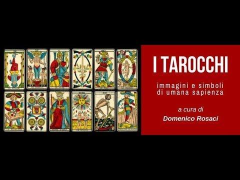 I Tarocchi: Immagini e simboli di umana sapienza - Prima Parte: Gli Archetipi