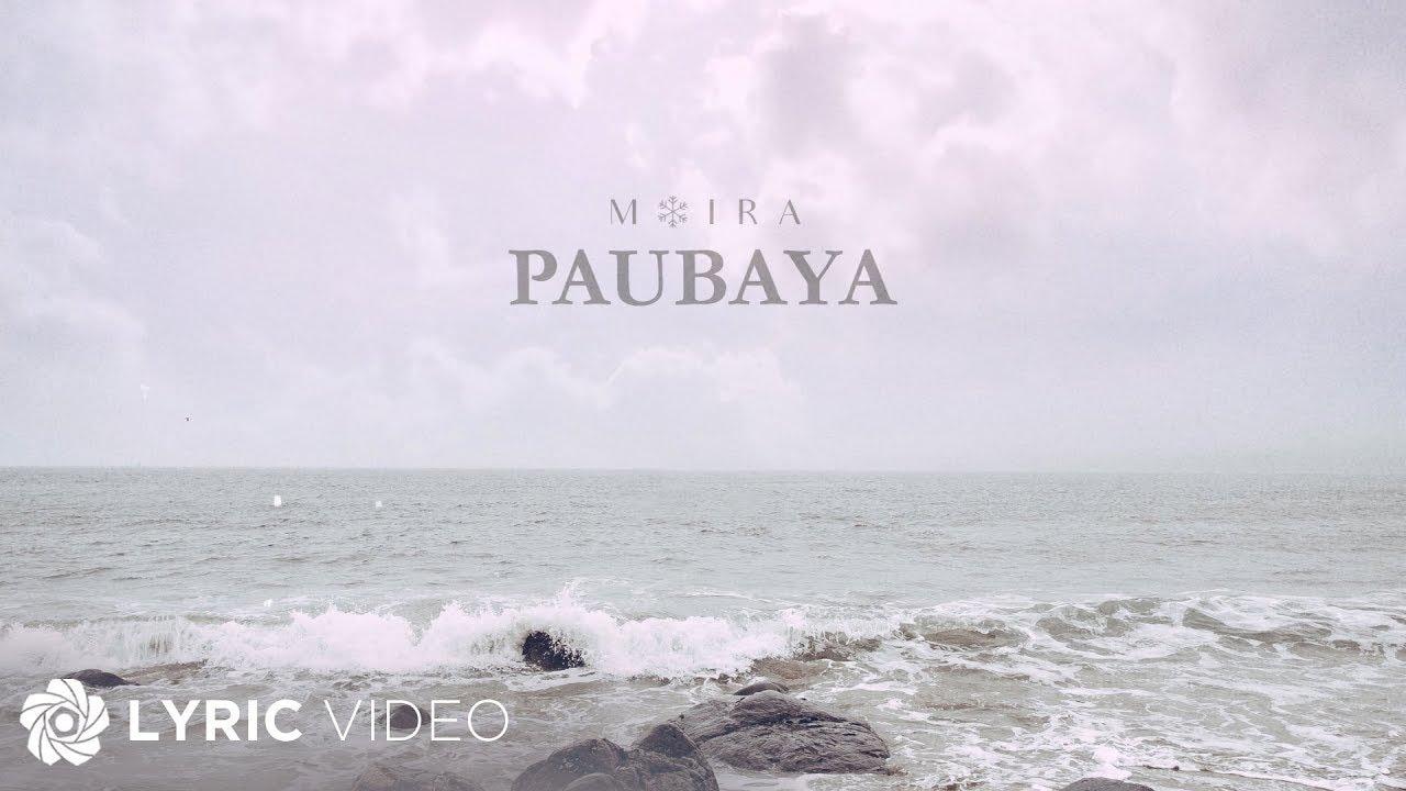 Download Paubaya - Moira Dela Torre (Lyrics)