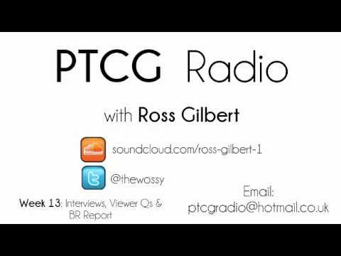 PTCG Radio with Ross Gilbert - Week 13: Interviews, Viewer Qs & BR Report!