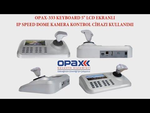 OPAX-333 KEYBOARD 5 Lcd Ekranlı IP Speed Dome Kamera Kontrol Cihazı Kullanımı