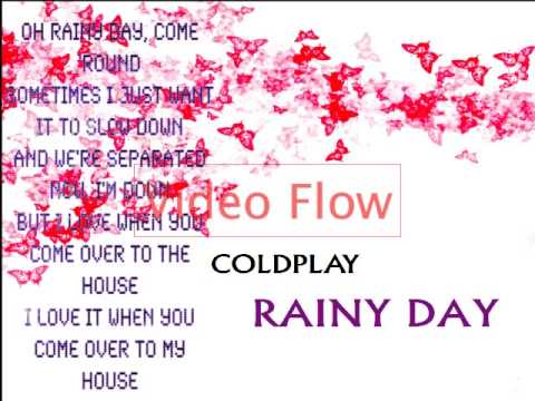Rainy Day  -  Coldplay with lyrics