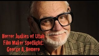 Film maker spotlight - George A. Romero