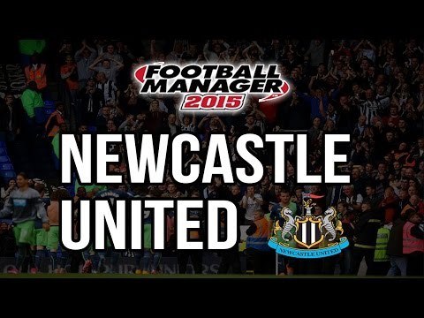 Football Manager 2015 w/ Newcastle Part 1
