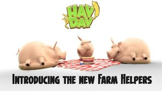 Hay Day: Introducing the New Farm Helpers