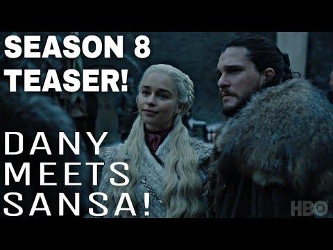NEW Game of Thrones Season 8 Teaser! - Daenerys Targaryen meets Sansa Stark!