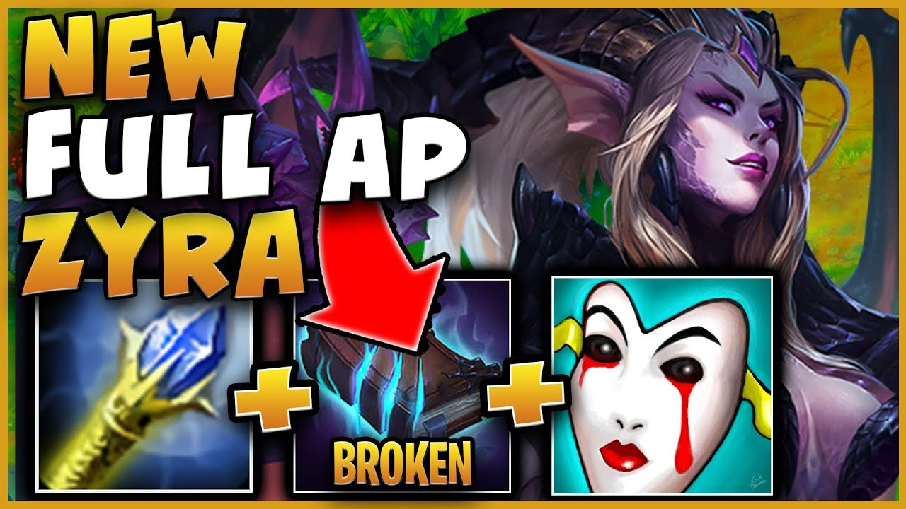 nouveau style c2897 43d1f NEW FULL AP ZYRA SUPPORT IS SO BROKEN!?! ONE SHOT ANY ADC!!! PATCH 9.13