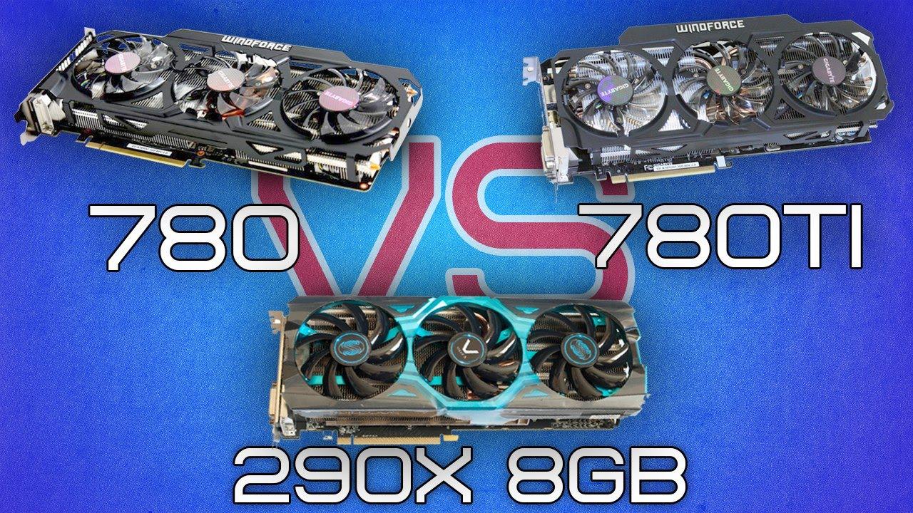 Сравнение GTX 780 против R9 290X 8Gb и против GTX 780 Ti