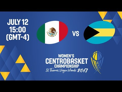 Mexico vs Bahamas - Full Game - Women's Centrobasket Championship 2017