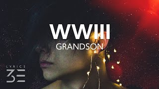 Download grandson - WWIII (Lyrics)
