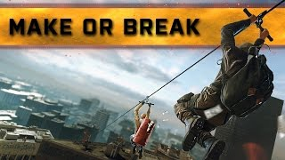 ► Make Or Break? | Battlefield Hardline