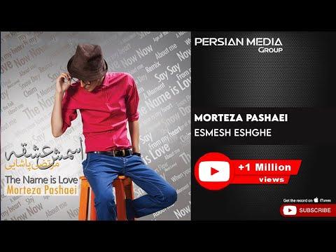 Morteza Pashaei - Esmesh Eshghe (مرتضی پاشایی - اسمش عشقه)