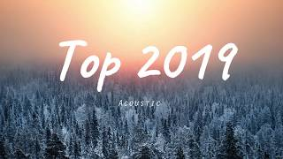 top 2019 song (acoustic) 1 hour time guarantee NO ADS