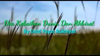 Video Bikin Baper, Do'a Kebaikan Dunia dan Akhirat - Ust. Drs. Yayat Rukhiyat download MP3, 3GP, MP4, WEBM, AVI, FLV Oktober 2018