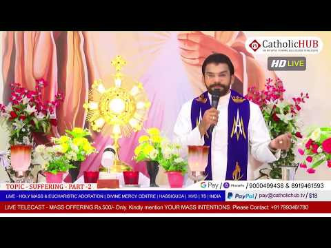 HOLY MASS | SUFFERING - Part 02 | REV.FR.BENNY SVD | DMC | HABSIGUDA | HYD | 18-05-2020