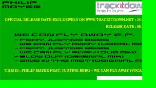 Philip Mayer feat. Justine Berg - We Can Fly Away (Vocal Mix)[Music En Route]