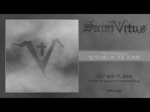 Saint Vitus - 12 Years In The Tomb (official track premiere)
