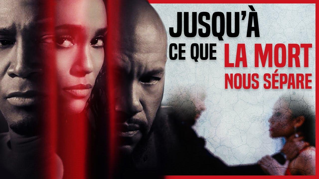Jusqu'à ce que la mort nous sépare - Film Complet en Français (Thriller, Drame) 2017 | Taye Dig