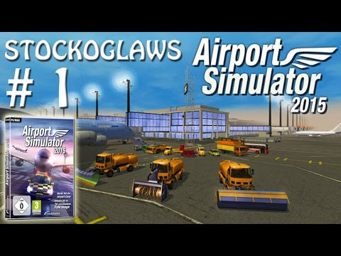 Lets Play Airport Simulator 2015 - Ep 1