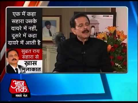 Exclusive: Saharasri Subrata Roy talks to Aaj Tak