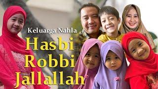HASBI ROBBI JALLALLAH - COVER KELUARGA NAHLA
