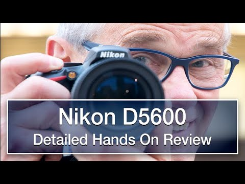 Thumbnail: Nikon D5600 detailed and hands on review
