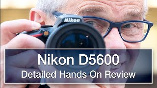 Nikon D5600 review - detailed, hands-on, not sponsored