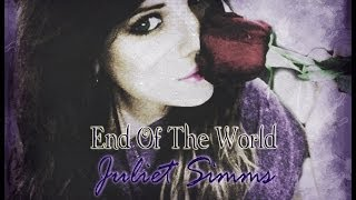 End Of The World - Juliet Simms lyrics
