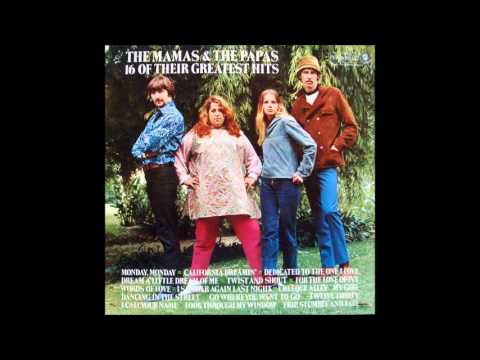 The Mamas and The Papas - 16 of Their Greatest Hits - Full Album