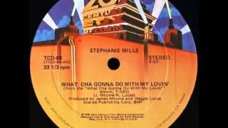 Stephanie Mills - Whatcha Gonna Do With My Lovin