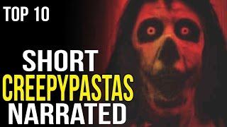 Top 10 Short Creepypastas   NARRATED