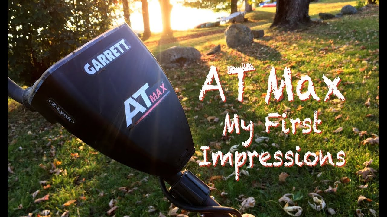 d9149fdc28d Garrett AT Max • My Review - First Impressions • MD#68 - YouTube