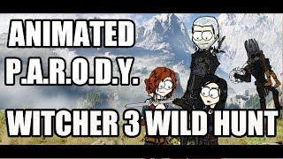 Animated Parody - The Witcher 3: Wild Hunt