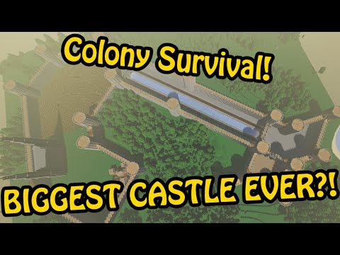 BIGGEST CASTLE IN COLONY SURVIVAL EVER?! - Colony Survival Giant Castle Build #12