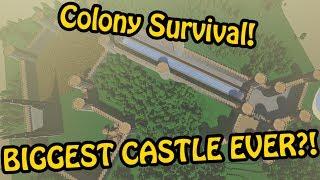 BIGGEST CASTLE IN COLONY SURVIVAL EVER?! - Colony Survival Giant Castle Build #12