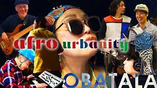 【第2弾配信】 OBATALA / Afro Urbanity   [SEPT 21, 2020 ON SALE]