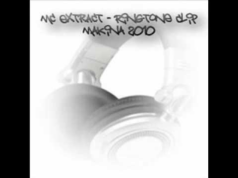 Mc Extract - Ringtone Clip (Makina 2010).wmv