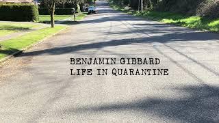 Benjamin Gibbard - Life in Quarantine (Official Audio)