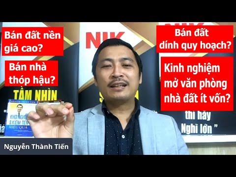 Mẹo kinh doanh môi giới nhà đất đông khách - Cách bán nhà & đất nhanh nhất - Nguyễn Thành Tiến