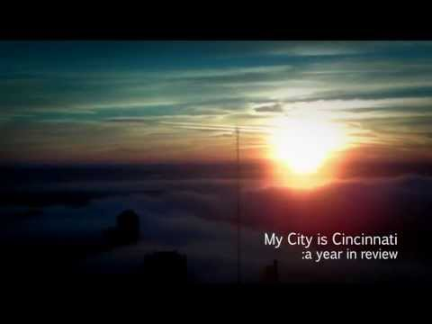 My Adopted City is Cincinnati: Year in Review/Cinci Tourism Promo