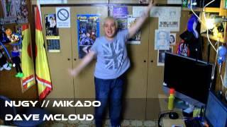 [EUROBEAT] Nugy // Mikado - Dave McLoud