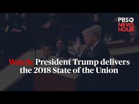 WATCH LIVE: President Trump delivers the 2018 State of the Union