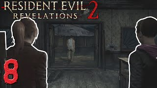 Resident Evil: Revelations 2 - Meeting Some Guys At Where Life Begins - Part 8