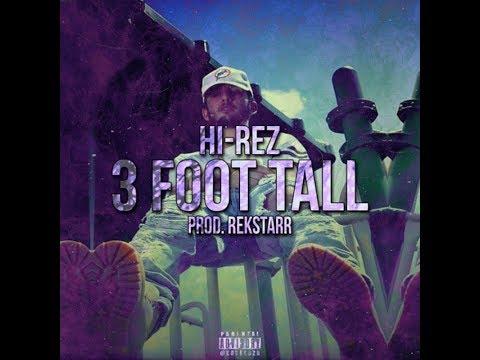 Hi-Rez - 3 Ft Tall NoCopyright Download (Prod. Rekstarr)