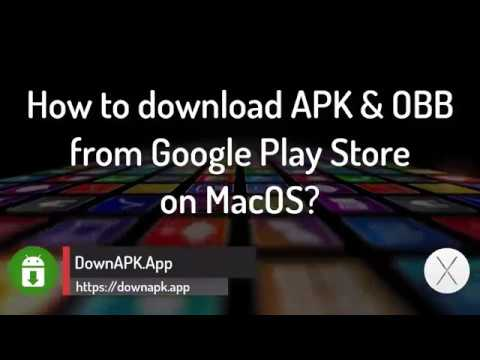 APK Downloader for MacOS: How to download APK + OBB from Google Play Store? (2018 Update)  #Smartphone #Android