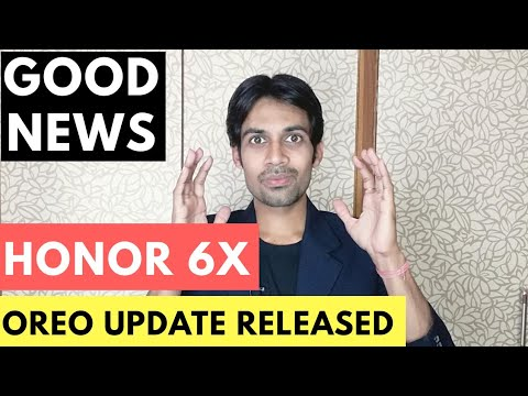 Huawei Honor 6X Oreo Update OUT Android 8 | TechDekhoji
