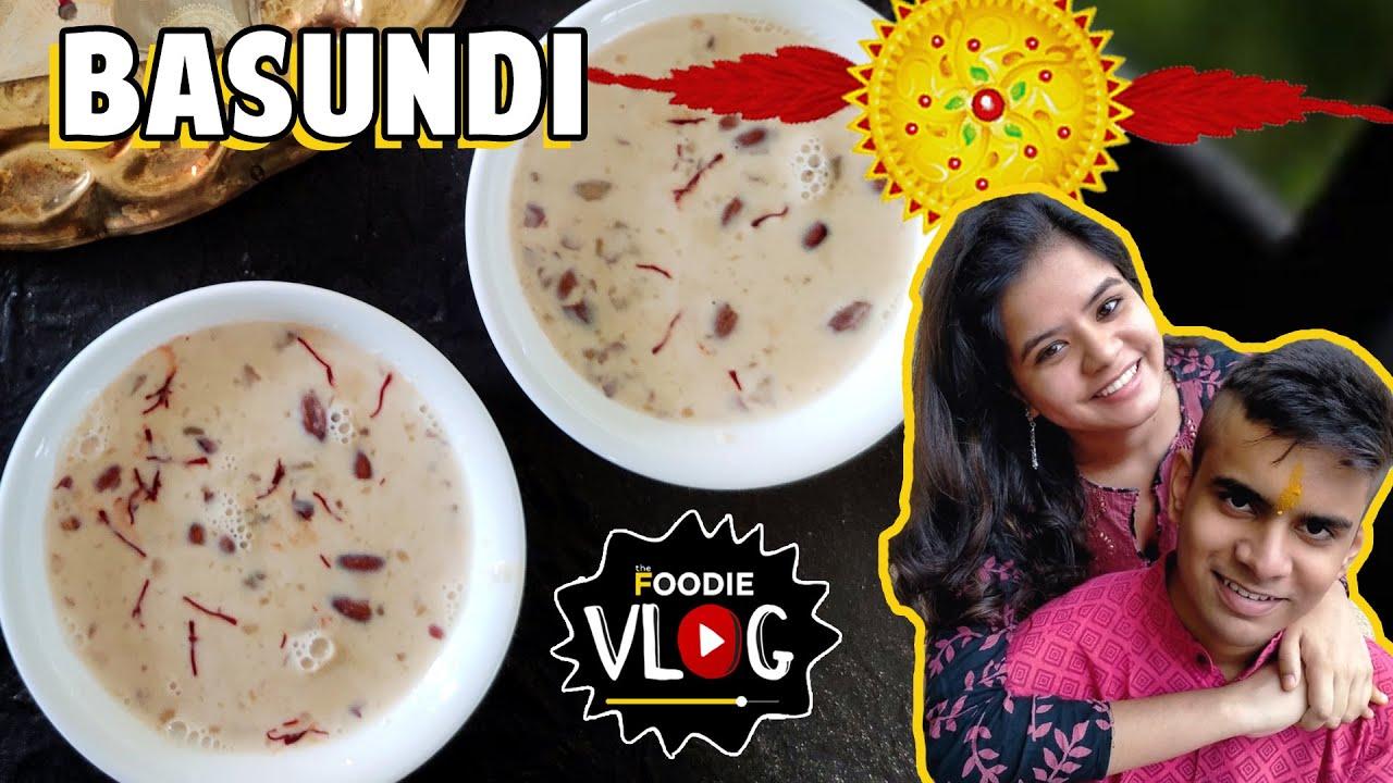 Instant Basundi | Raksha Bandhan Special | Milkmaid Basundi Recipe | The Foodie Vlog