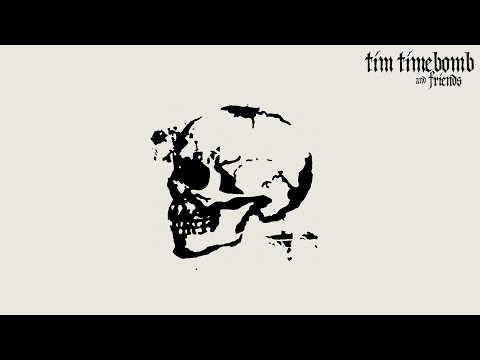 Tim Time Bomb & Friends [Full Album]