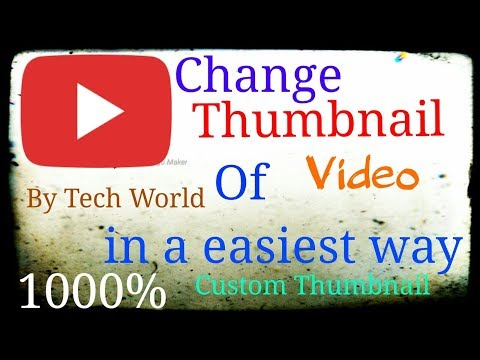 Change Cover Art Or Thumbnail Of Video File | Thumbnail Of Music | Mp3 Files 100% By Tech World.