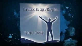 Stefano Mazzilli, LA LUCE IN OGNI RESPIRO, il nuovo album